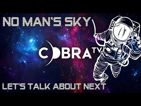 No Man's Sky! Let's talk about NEXT!