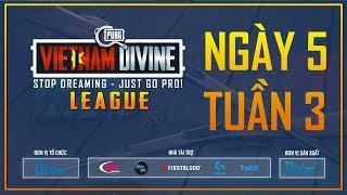 Divine League: Master| Tuần 3 | Caster: Tùng TT - Việt Anh