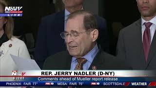 NADLER AHEAD OF MUELLER REPORT RELEASE: NY Democrat Blasts Barr's Handling