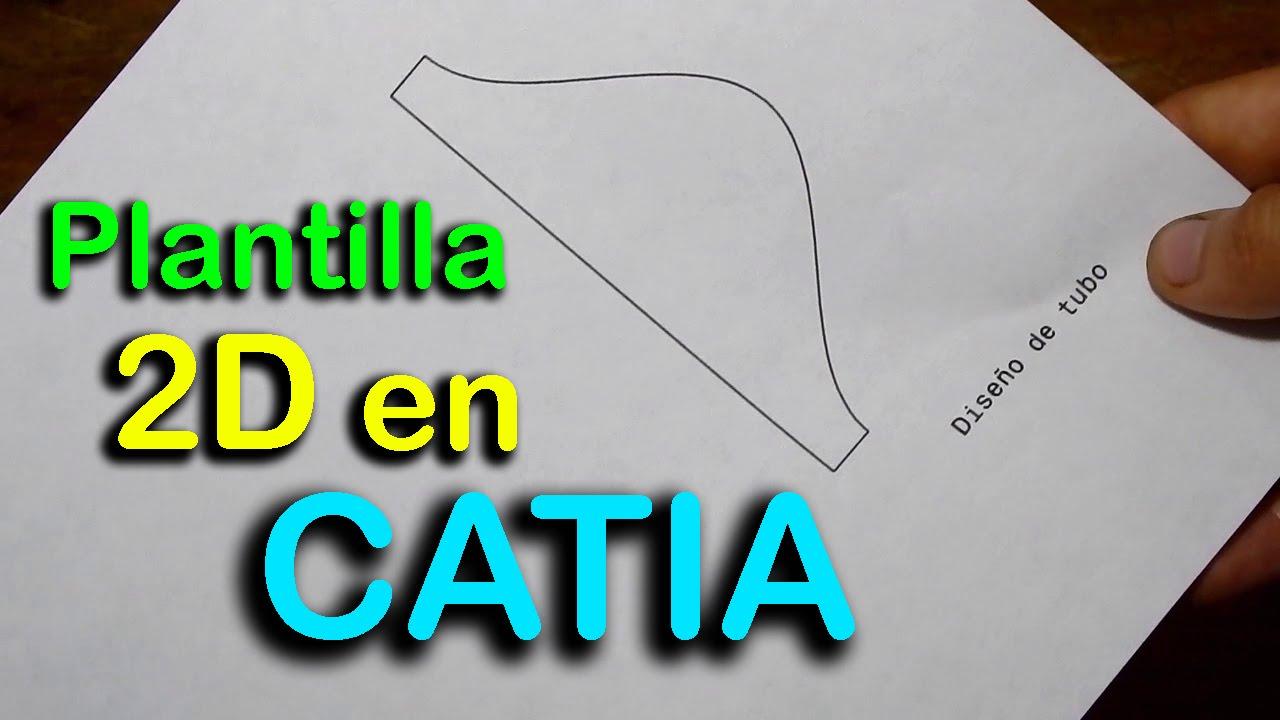 ✓ Plantilla 2D en Catia para cortar tubo redondo a 45 grados - YouTube