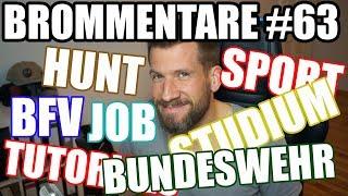 Tutorials, Battlefield, Hunt, Job, Bundeswehr... Kommentare brommentieren #63