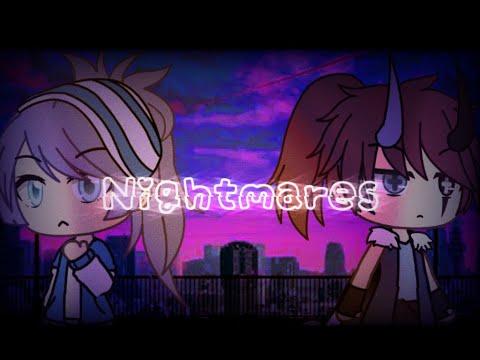 Nightmares (Gacha Life Mini Movie)