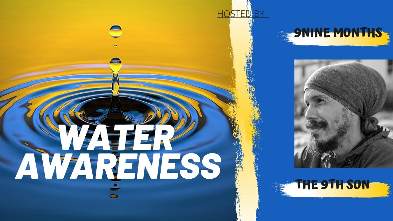 WATER AWARENESS🌀