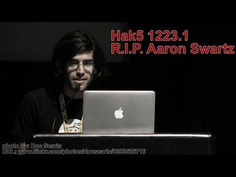 Hak5 1223.1, R.I.P. Aaron Swartz