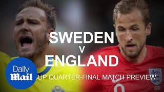 Sweden v England: World Cup quarter-final match preview - Daily Mail