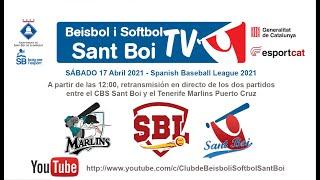 Spanish Baseball League / CBS Sant Boi - Tenerife Marlins (2 de 2)