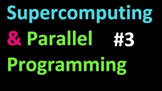 Conditional Statements tutorial - Supercomputing and Parallel Programming in Python and MPI 3