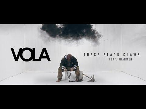 Смотреть клип Vola Ft. Shahmen - These Black Claws