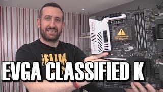 EVGA Z370 Classified K Motherboard Review