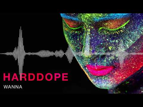 Harddope - Wanna