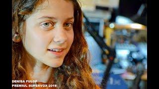 Denisa  Fülöp- Premiul SuperVox 2018