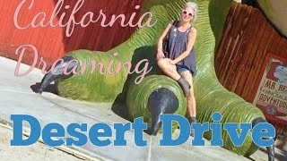 California Dreaming: Desert Drive
