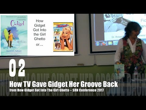 02-how-tv-gave-gidget-her-groove-back-from-how-gidget-got-into-the-girl-ghetto---dr.-rosanne-welch