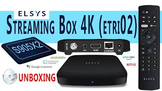 Elsys Streaming Box 4K (ETRI02): Parte 1 - Unboxing e primeiras impressões