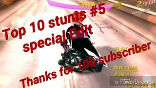 Special top 10 stunts #5 (Thx guys for 100 subscriber )