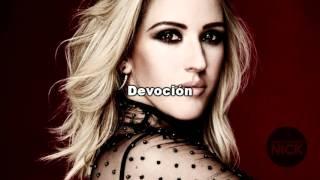 Ellie Goulding - Devotion (Español)