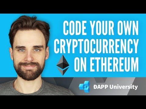 Code Your Own Cryptocurrency On Ethereum (Full)