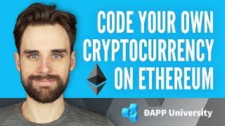 Code Your Own Cryptocurrency on Ethereum Full