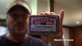 Neese's Liver Pudding ~ Steve's Reviews