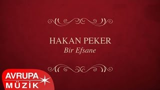 Hakan Peker - Bir Efsane (Full Albüm)