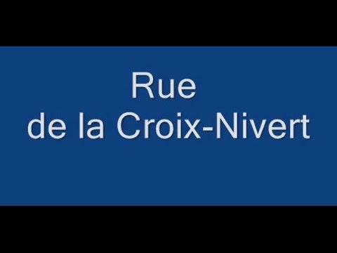 Rue de la Croix Nivert Paris Arrondissement  15e