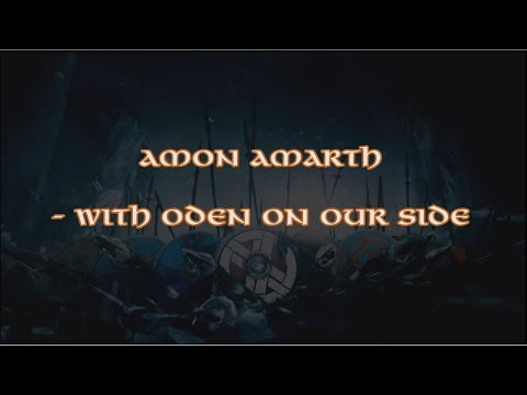 Amon Amarth - With Oden on Our Side + Lyrics