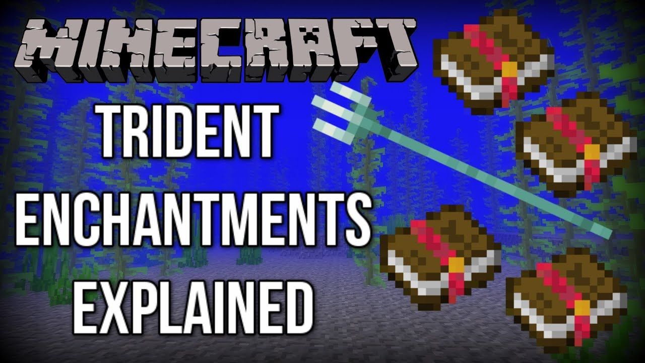 Minecraft 113 all trident enchantments explained update aquatic minecraft 113 all trident enchantments explained update aquatic publicscrutiny Images