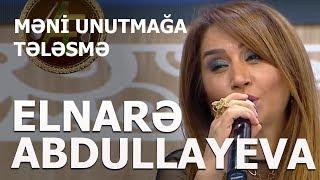 Elnarə Abdullayeva ft  Çiçək - Məni Unutmağa Tələsmə 2019