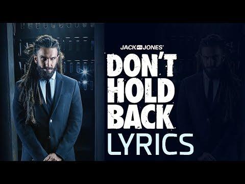 Ranveer Singh & Gang | Don't Hold Back 2.0 LYRICS | JACK & JONES India