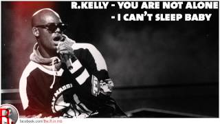 R.Kelly: You Are Not Alone / I Can