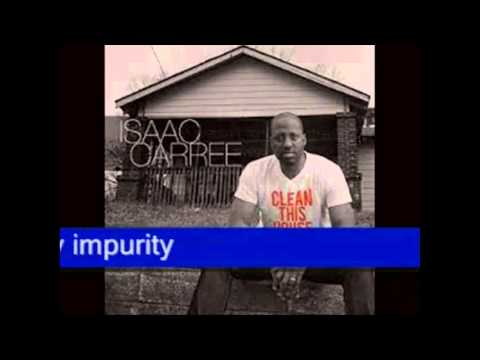 Isaac Carree - Clean This House Lyrics
