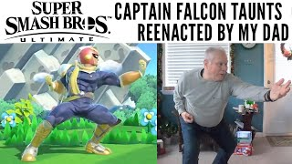 Super Smash Bros. Ultimate: Captain Falcon Taunts reenacted by my Dad
