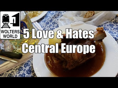 Travel Central Europe: 5 Things You Will Love & Hate About Central Europe