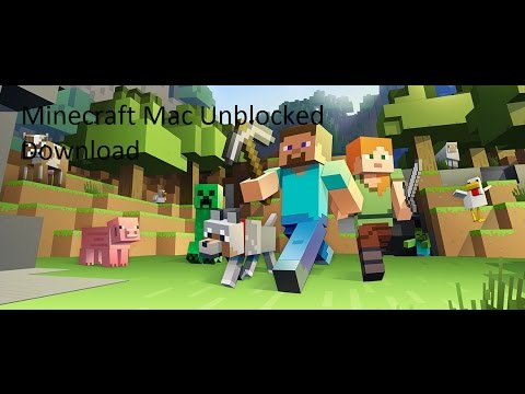Minecraft Mac Unblocked Download Unblocked Downloads Youtube
