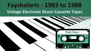 Cassette Tapes 1987 Vintage Electronic Music Part 4 - Fayshalarts Analogue Synthesizers