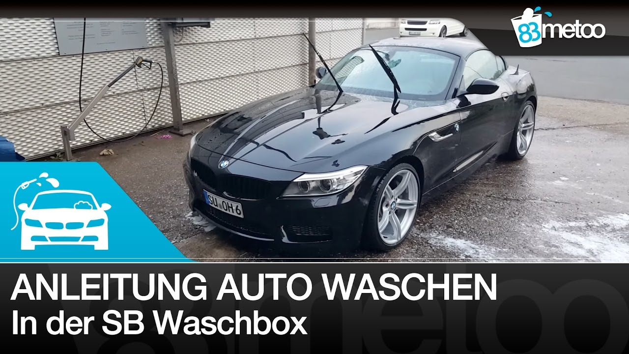 Anleitung Auto Waschen In Der Sb Waschbox Autopflege Faq