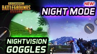 NIGHT MODE & NIGHTVISION GOGGLES - SO COOL! PUBG Mobile