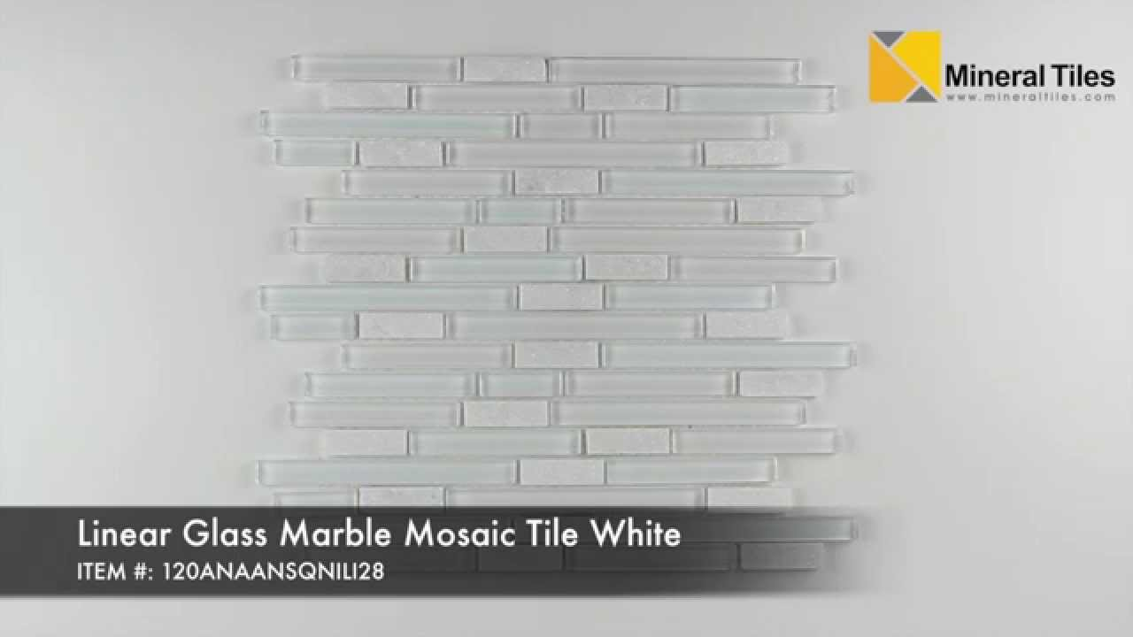 Linear Glass Marble Mosaic Tile White 120anaansqnili28 Youtube