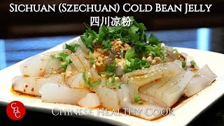 Sichuan Cold Bean Jelly 四川凉粉