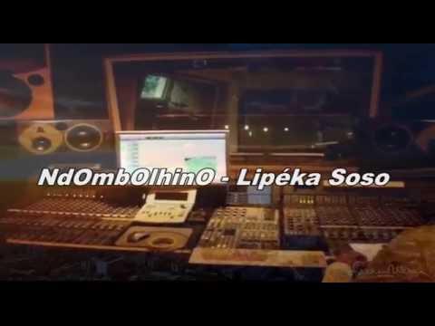NdOmbOlhinO - Lipéka Soso #Generique #Audio