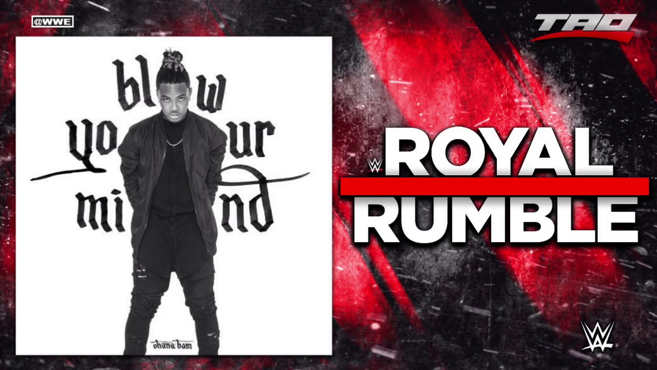 """Download WWE: Royal Rumble 2017 - """"Blow Your Mind"""" - Official Theme Song"""