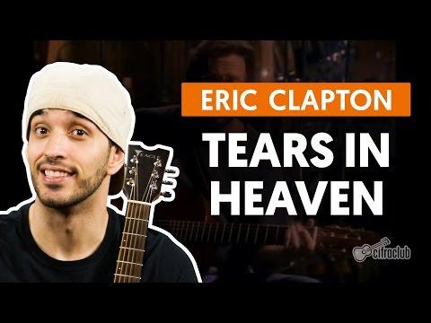 Tears In Heaven - Eric Clapton (aula De Violão Completa)