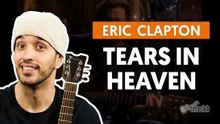 Baixar Tears In Heaven - Eric Clapton (aula de violão completa)