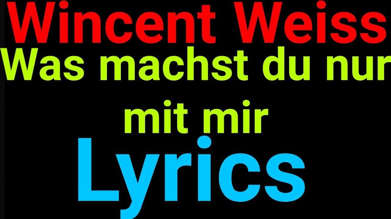 Wincent Weiss   Was machst du nur mit mir   Lyrics - YouTube