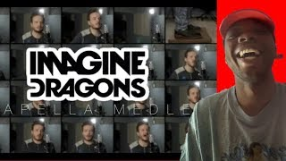 Imagine Dragons (ACAPELLA Medley) - Thunder, Whatever it Takes, Believer, Radioactive - REACTION