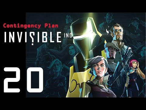 Invisible Inc. Contingency Plan 20 - Savings: $4285