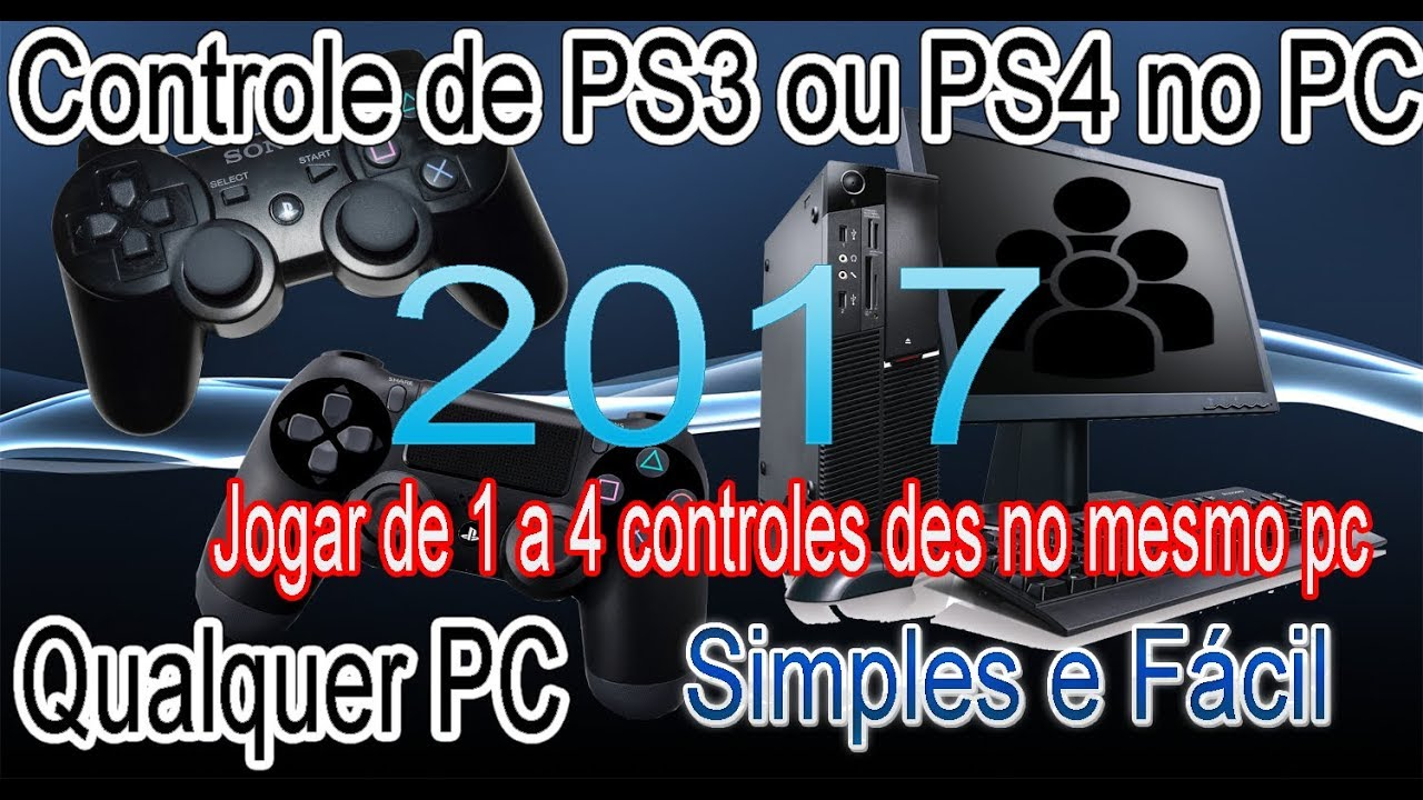 como jogar com o controle de ps3 ou ps4 no pc 2017 at 4 controles no mesmo pc sem usar. Black Bedroom Furniture Sets. Home Design Ideas