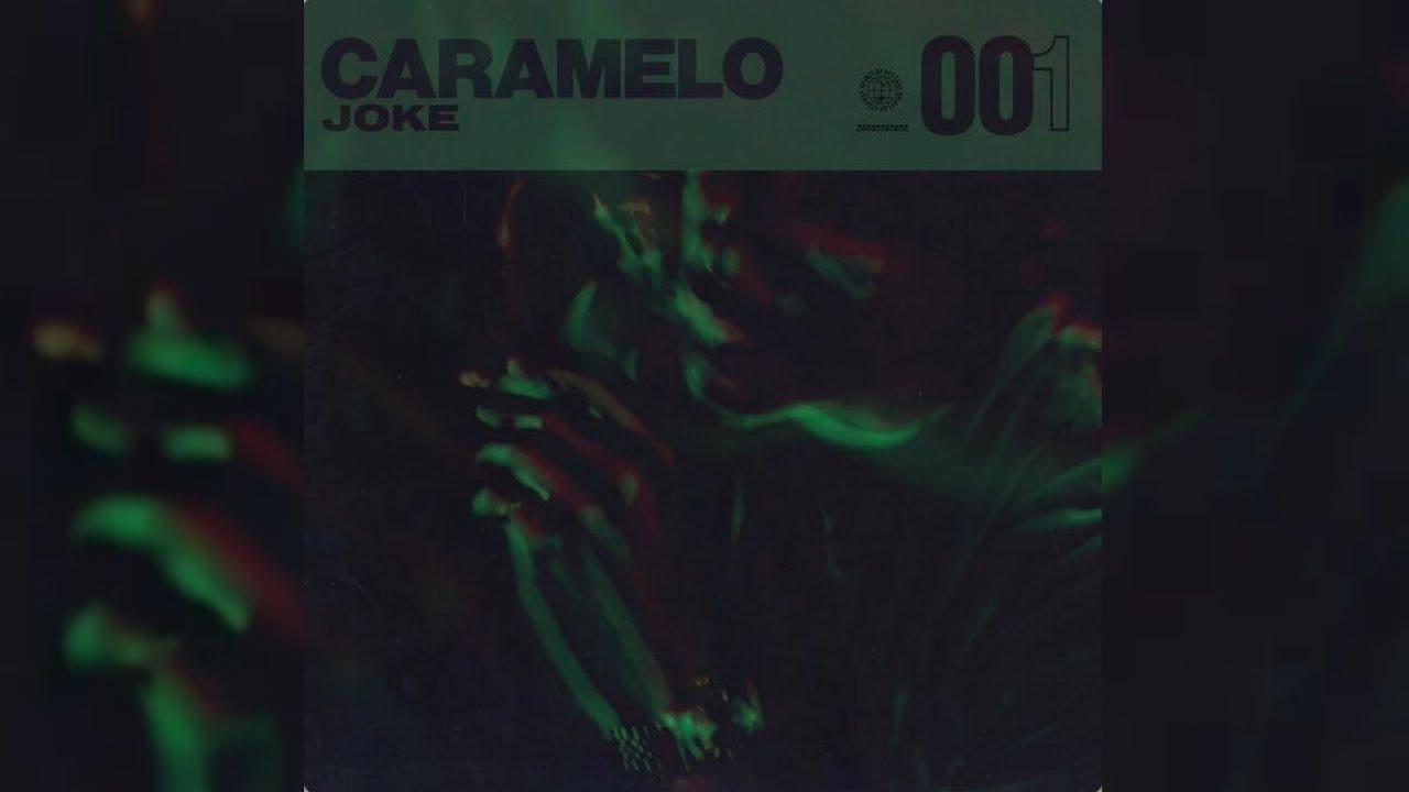 f10c038e9e6 Joke - 001 Caramelo + Lyrics - YouTube