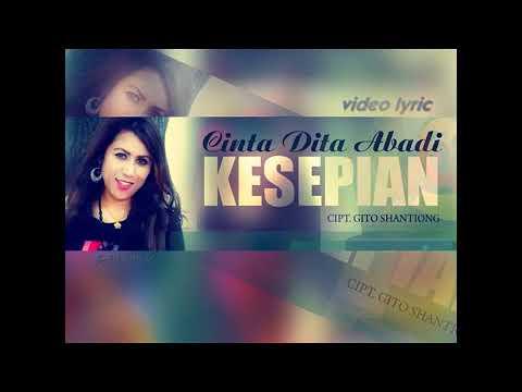 Lagu Dangdut Terbaru 2018 - Cinta Dita Abadi - Kesepian (Video Lirik)
