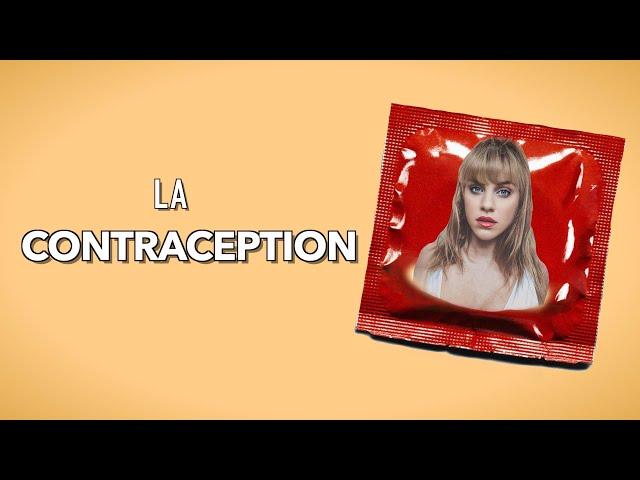 LA CONTRACEPTION VUE PAR UNE NANA TROP HONNÊTE